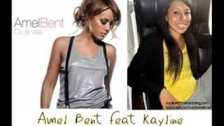 Amel Bent feat Kayline - La Menteuse