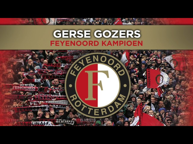 Gerse Gozers - Feyenoord Kampioen (Official Audio Video)