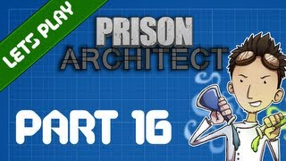 "Prison Architect - 16: The story of ""Dustin Echoes"""