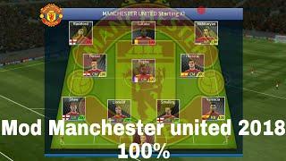 Mod Manchester united 2018 Dream league 2017