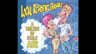 Local Resident Failure - Everyday