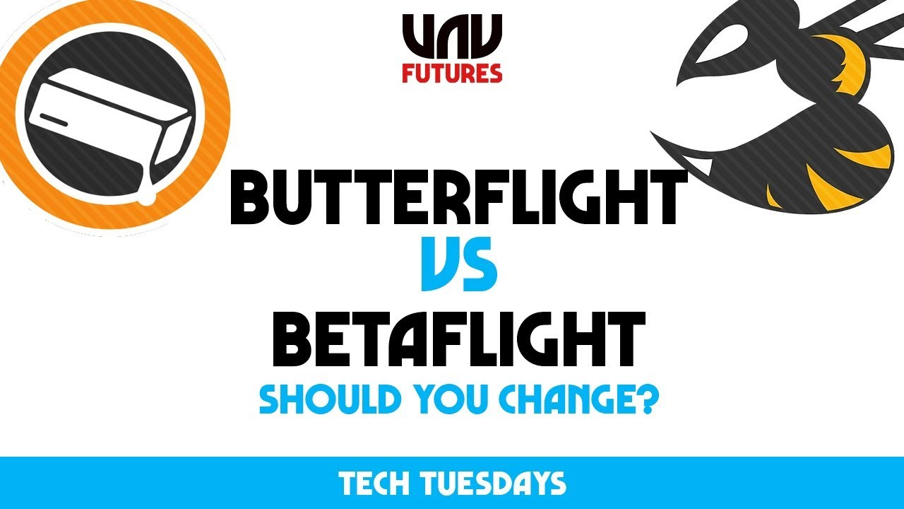 BUTTERFLIGHT VS BETAFLIGHT! makes a difference?? Tech Tuesday UAVFUTURES
