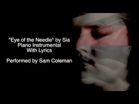 SIA - Eye of the Needle | Piano Karaoke w/ Lyrics (HD)