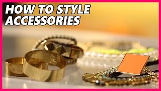 How To Style With Accessories ?  In Our Jewelry Box