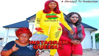 INSTAGRAM QUEEN (FINAL CHAPTER) (NEW MOVIE) 2019 NIGERIAN NOLLYWOOD MOVIES