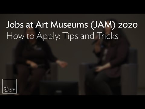 Jobs At Art Museums (JAM) 2020 - How To Apply: Tips And Tricks