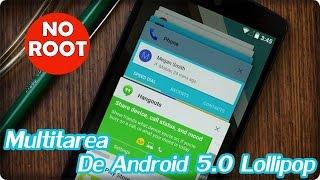Multitarea de Android 5 0 Lollipop en cualquier dispositivo
