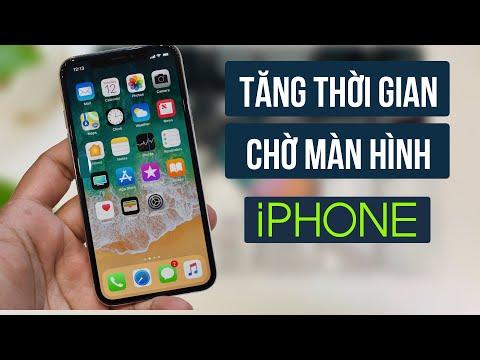 Cách tăng thời gian chờ màn hình cho Iphone