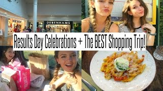 VLOG: Results Day Celebrations + The BEST Shopping Trip!