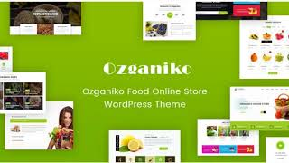 Ozganiko   A Organic Store And Food Shop WordPress Theme Nulled