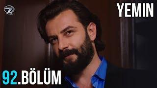 Yemin 92 Bölüm Fragmanı - Emir'in Yürek Burkan İsyanı !
