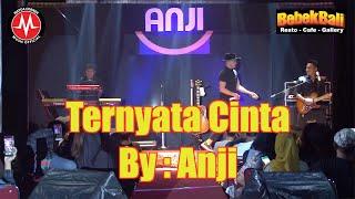 Ternyata Cinta - Anji Live Concert