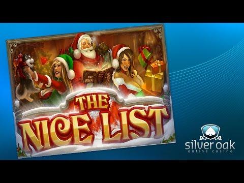 Watch The Nice List Video From Silver Oak Casino