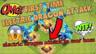First time ELECTRIC DRAGON attack | WAR BASE attack by clan mate | CLASH OF CLANS | GamimG WitH RoY
