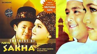 Mutiara Hati - NEW SAKHA (Full Album) The Best of NEW SAKHA   2005
