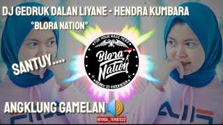 Download Lagu DJ GEDRUK DALAN LIYANE Remix Angklung Gamelan - Hendra Kumbara mp3