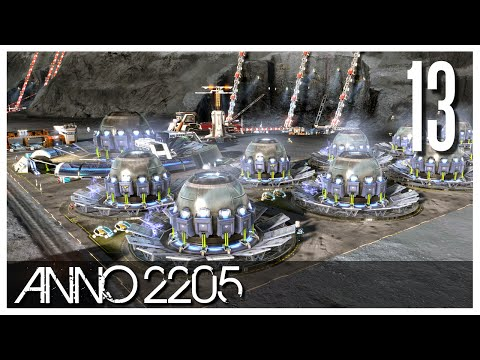 Anno 2205 - Ep.13 - The Fusion Reactor!