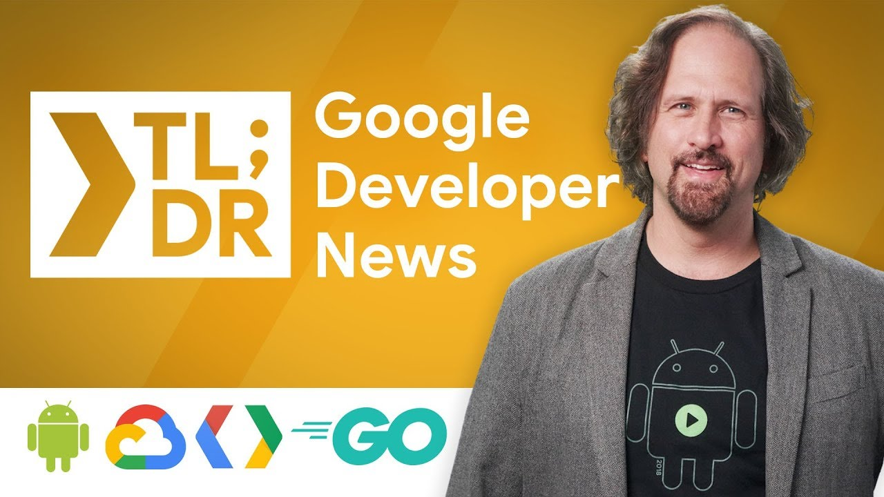 Actions on Google, Kotlin momentum for Android, GCP Asset Inventory, & Gmail Delegation