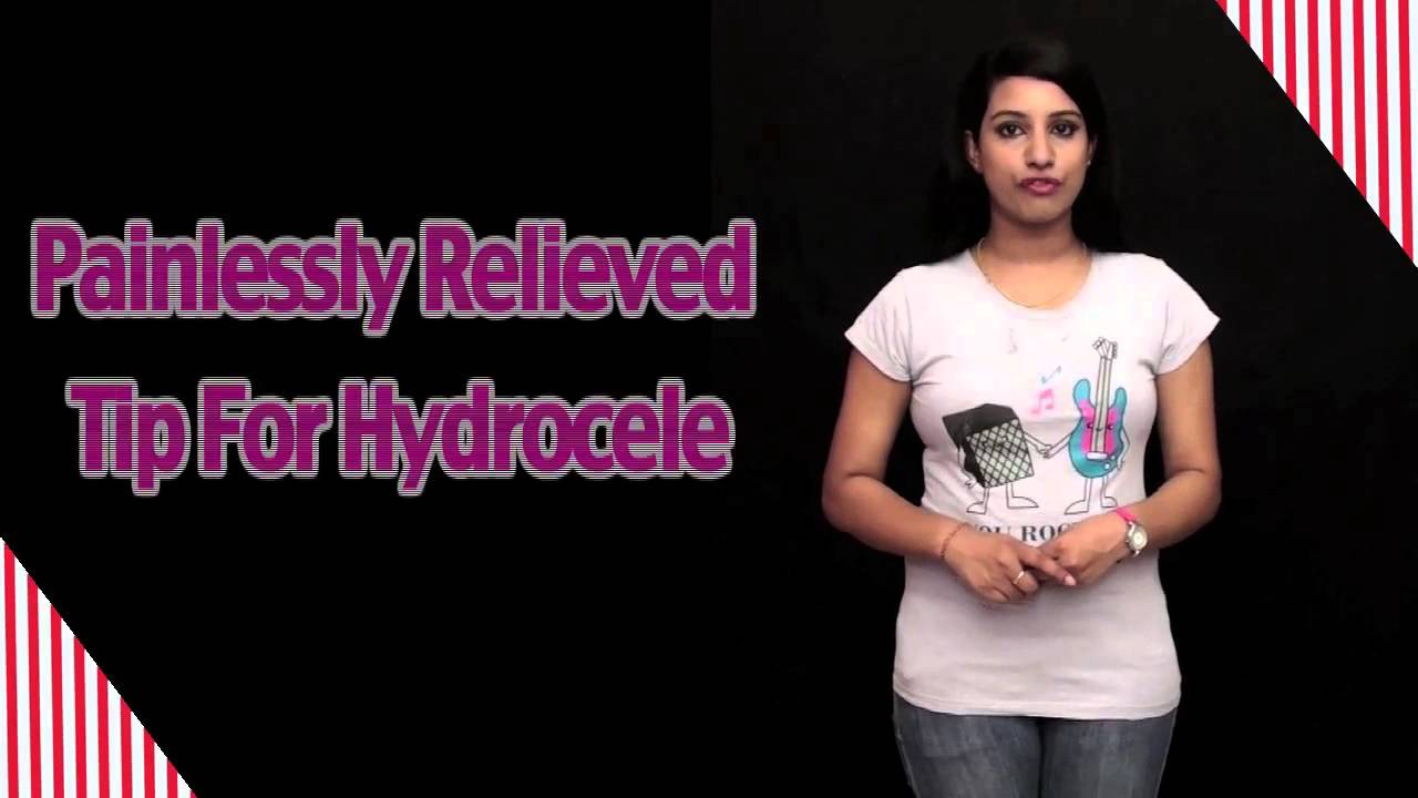 Painlessly Relieved Tip For Hydrocele - Health Tips - YouTube