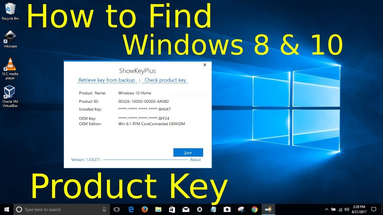 2017 - How to Find Windows 8 or 10 Product Key - August 21 - YouTube