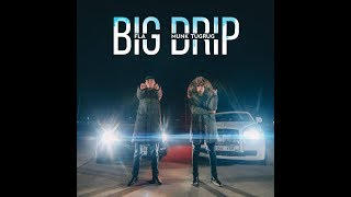 FLA ft Munk Tugrik - Big Drip