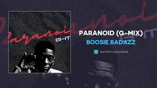 Boosie Badazz - Paranoid (G-Mix) (AUDIO)