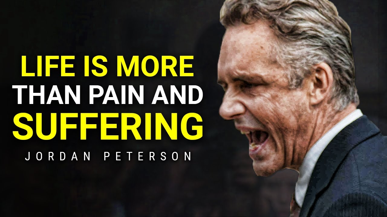 Life is Suffering, So Get Your Act Together | Jordan Peterson Motivation
