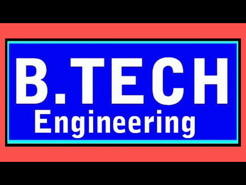 All knowledge about B.tech degree //All types of knowledge