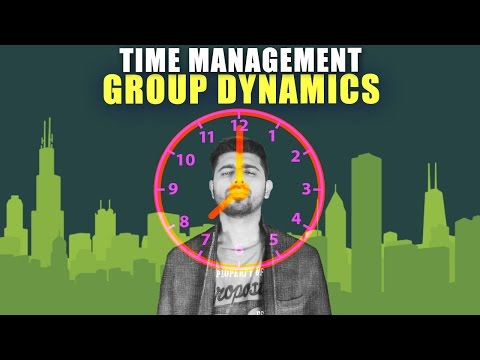 How to Master Time Management using Group Dynamics!