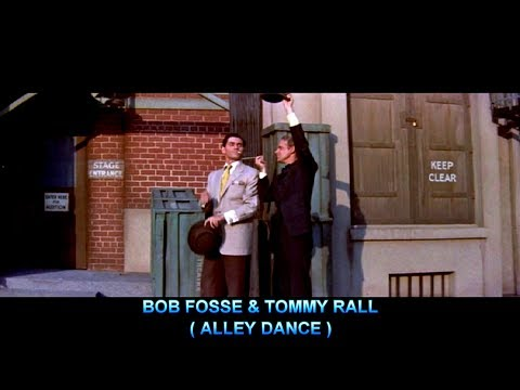 BOB FOSSE & TOMMY RALL 1955 ALLEY DANCE