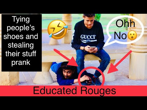 Tying People's Shoes And Stealing Their Stuff ||By Osama Malik || Educated Rouges