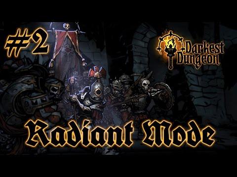 Darkest Dungeon: Radiant Mode - PART #2 - Dungeon Strategy