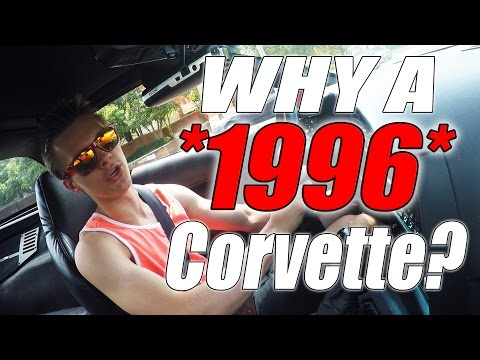 Why A 1996 Corvette?