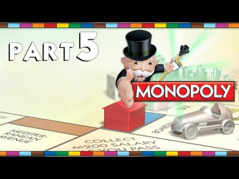 Let's Play Monopoly - Part 5 [Back in Business]