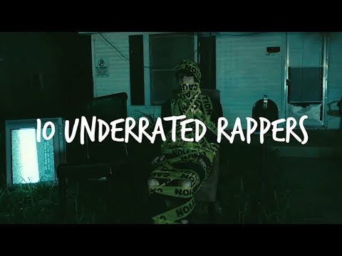 10 UNDERRATED RAPPERS YOU MAY NOT KNOW OF! (NF, WITT LOWRY & MORE) - Part 1
