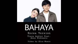 Download Tiara Andini Feat Arsy Widianto - BAHAYA (Korean Version)