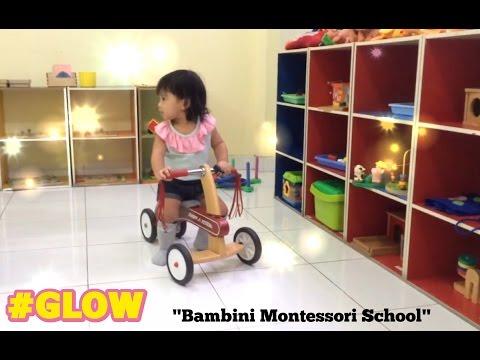 #GLOW - Bambini Montessori School