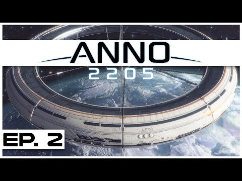 Anno 2205 - Ep. 2 - The Orbital Watch! - Let's Play -  Anno 2205 Gameplay
