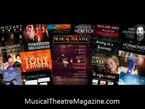 Musical Theatre Magazine - For Anyone Who Wants a Career on Broadway