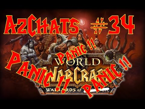 Warlords of PANIC !! (AzChats Episode 34)