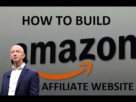 How To Build Amazon Affiliate Website Automatically Just 10 Minutes 2017