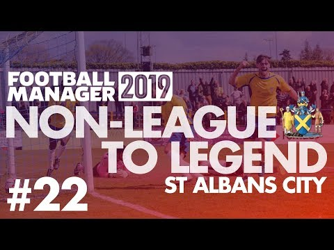Non-League to Legend FM19 | ST ALBANS | Part 22 | PLAY-OFF FINAL | Football Manager 2019