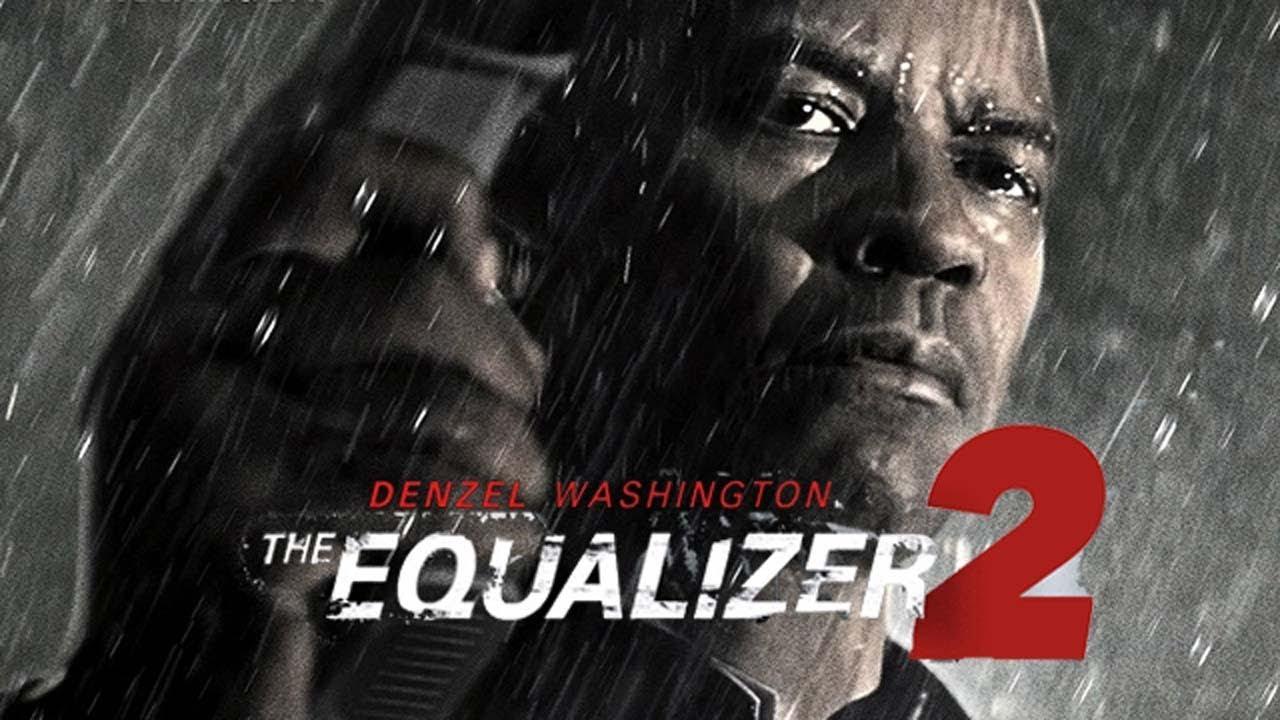 The Equalizer 2 (2018) | Denzel Washington