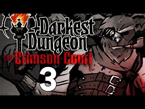 Baer Plays Darkest Dungeon: The Crimson Court (Ep. 3) - Districts