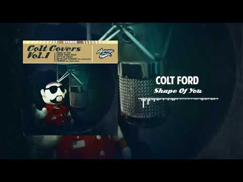 Colt Ford - Shape of You (Ed Sheeran cover)[Official Audio]