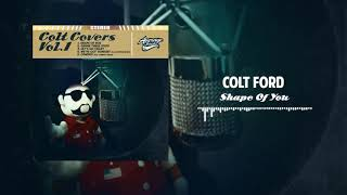 Colt Ford - Shape of You (Ed Sheeran cover)[Official Audio] YouTube Videos