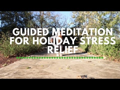 Guided Meditation for Holiday Stress Relief