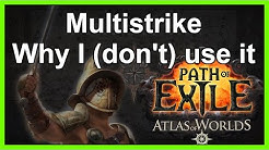 Multistrike: How it works & Why it's useful for some builds - Path of Exile: Atlas of Worlds v2.4