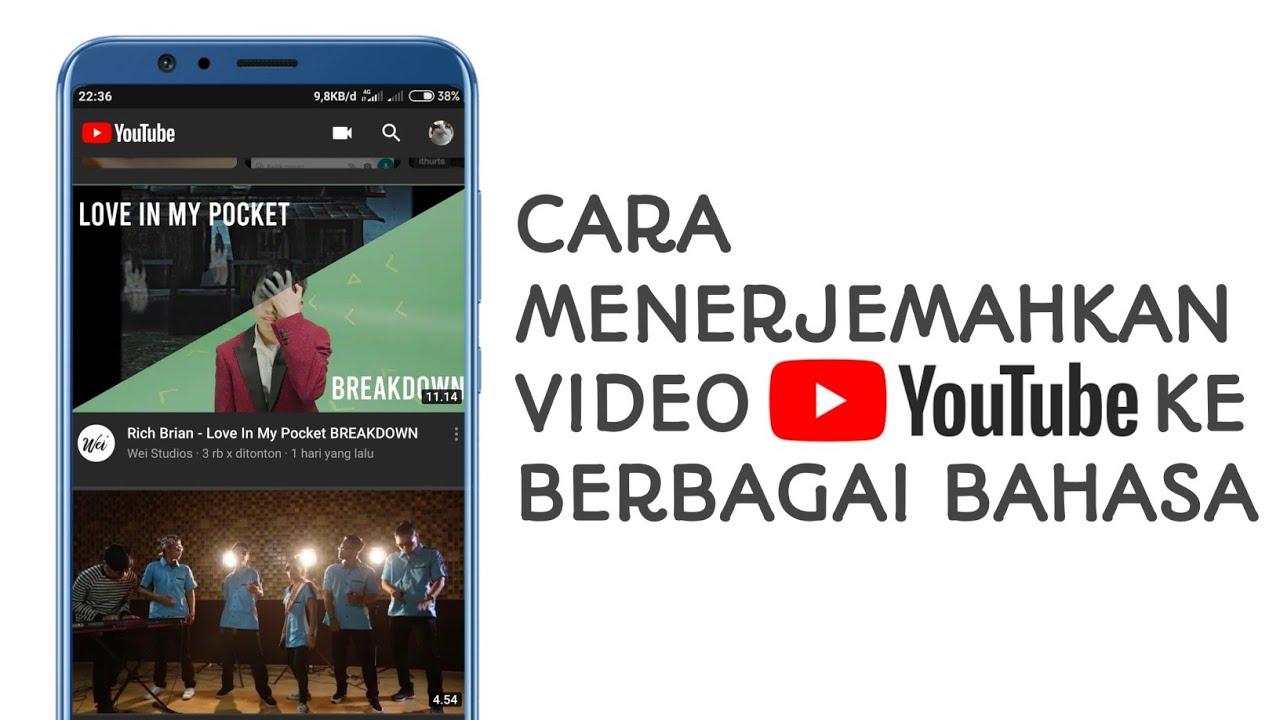 Cara Menerjemahkan Video Youtube Ke Bahasa Indonesia Di Hp Android Youtube