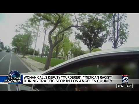 Woman calls deputy 'murderer,' 'Mexican racist' during traffic stop in Los Angeles County